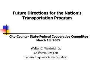 City-County- State-Federal Cooperative Committee March 18, 2009