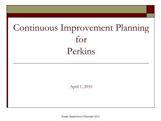 Continuous Improvement Planning for Perkins
