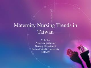 Maternity Nursing Trends in Taiwan