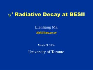  ' Radiative Decay at BESII