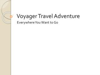 Voyager Travel Adventure
