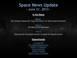 Space News Update - June 21, 2013 -