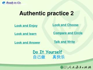 Authentic practice 2