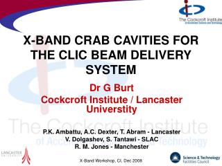 X-BAND CRAB CAVITIES FOR THE CLIC BEAM DELIVERY SYSTEM