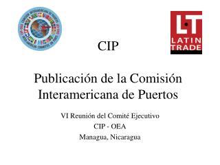 CIP Publicación de la Comisión Interamericana de Puertos