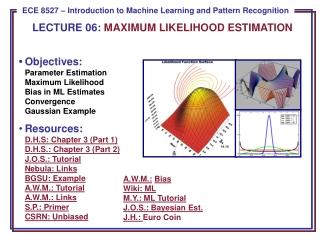 LECTURE 06: MAXIMUM LIKELIHOOD ESTIMATION