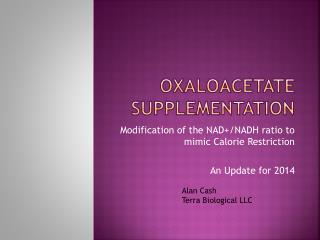 Oxaloacetate Supplementation