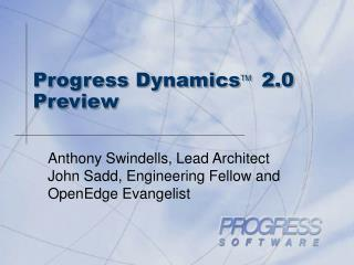 Progress Dynamics TM 2.0  Preview