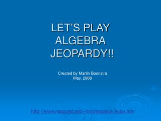 LET'S PLAY ALGEBRA  JEOPARDY!!