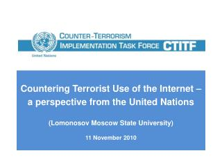 Countering Terrorist Use of the Internet –  a perspective from the United Nations