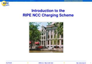 Introduction to the  RIPE NCC Charging Scheme