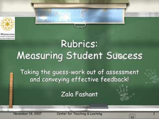 Rubrics:  Measuring Student Success