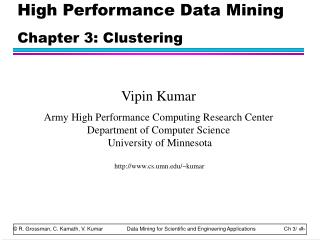 High Performance Data Mining Chapter 3: Clustering