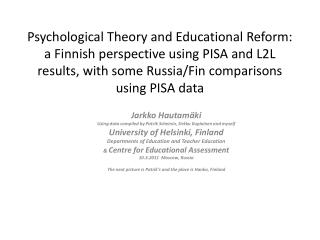 Jarkko Hautamäki Using data compiled by  Patrik Scheinin ,  Sirkku Kupiainen  and myself