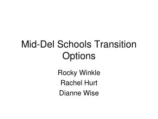 Mid-Del Schools Transition Options