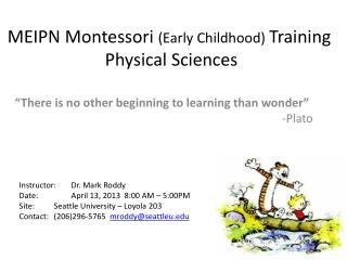 MEIPN Montessori  (Early Childhood)  Training  Physical Sciences