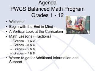 Agenda PWCS Balanced Math Program Grades 1 - 12