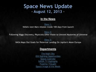 Space News Update - August 12, 2013 -