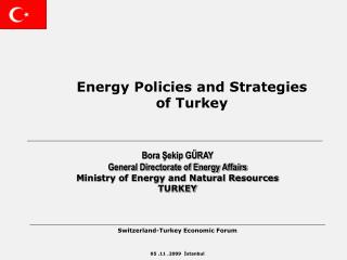 Energy Policies and Strategies  of Turkey