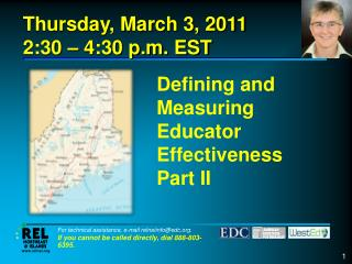 Defining and Measuring Educator Effectiveness Part II