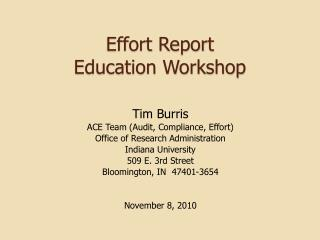 Effort Report Education Workshop