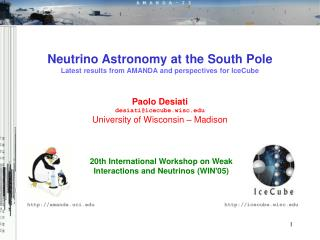20th International Workshop on Weak Interactions and Neutrinos (WIN'05)