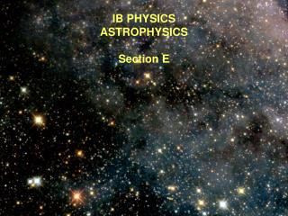 IB PHYSICS  ASTROPHYSICS Section E