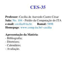 CES-35
