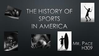The History Of Sports In America