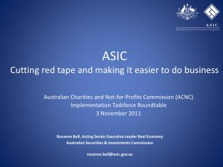 ASIC  Cutting red tape and making it easier to do business