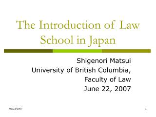 The Introduction of Law School in Japan