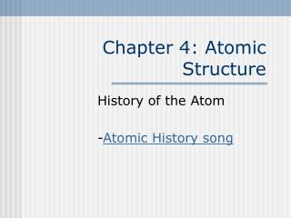Chapter 4: Atomic Structure