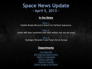 Space News Update - April 5, 2013 -