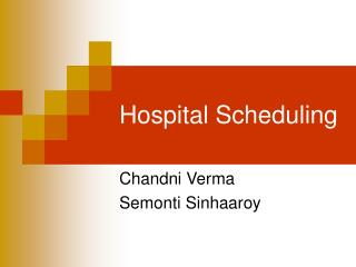 Hospital Scheduling