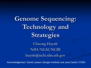 Genome Sequencing: Technology and Strategies