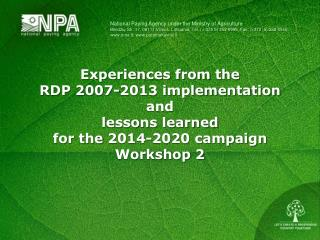 Experiences from the  RDP 2007-2013 implementation  and  lessons learned