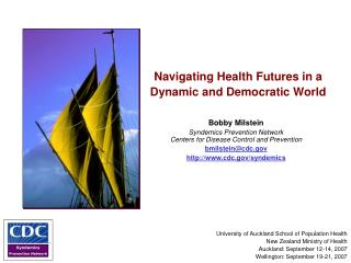 Navigating Health Futures in a Dynamic and Democratic World