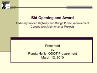 Presented  by Ronda Hollis, ODOT Procurement March 12, 2010