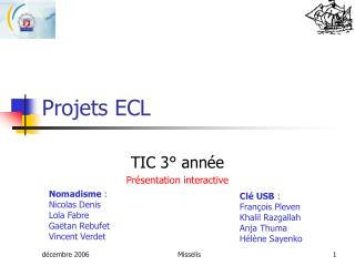 Projets ECL