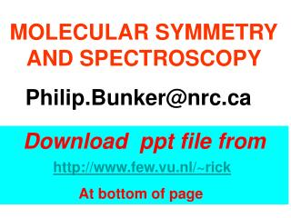 MOLECULAR SYMMETRY AND SPECTROSCOPY