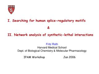 IPAM Workshop		Jan 2006