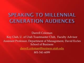 Speaking to Millennial Generation Audiences