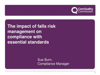 The impact of falls risk management on compliance with essential standards