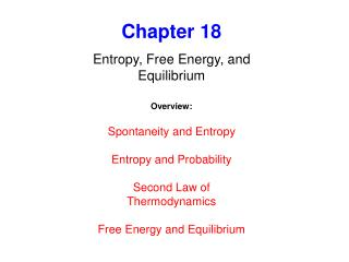 Chapter 18 Entropy, Free Energy, and Equilibrium