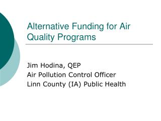 Alternative Funding for Air Quality Programs