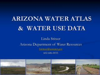 ARIZONA WATER ATLAS &  WATER USE DATA