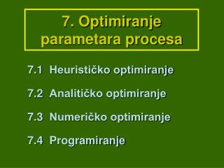 7. Optimiranje parametara procesa