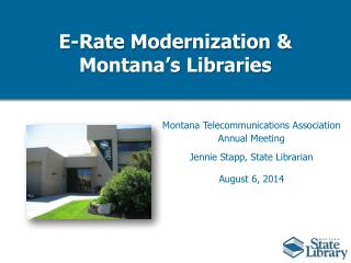 E-Rate Modernization & Montana's Libraries