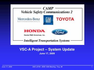 VSC-A Project – System Update  June 17, 2009