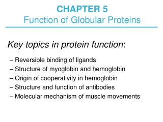 CHAPTER 5 Function of Globular Proteins